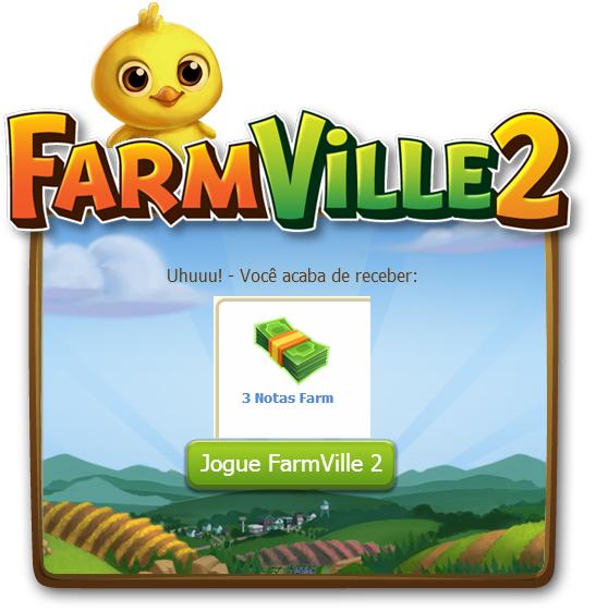 FarmVille 2: Ganhe 3 Notas Farm grátis hoje dia 11 de Outubro 1