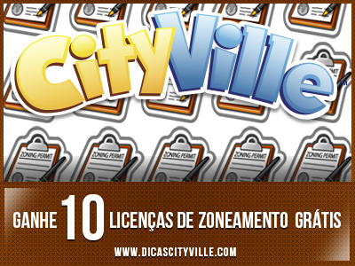 ganhe licencas de zoneamento dicas cityville - Ganhe 10 Licenças de Zoneamento grátis no CityVille 10-06-13