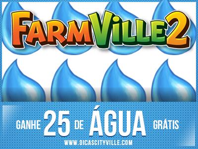 ganhe 25 agua no farmille 2 dicas cityville - FarmVille 2: Ganhe 25 Água grátis para sua fazenda 05-05-13