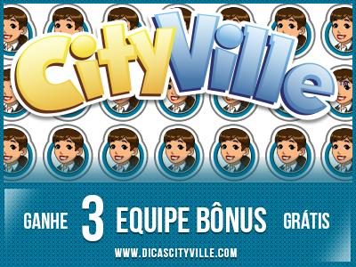 ganhe-equipe-3-bonus-gratis-dicas-cityville