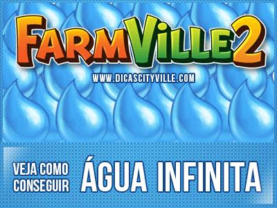 como conseguir agua infinita farmville 2 dicas cityville - FarmVille 2: Veja como conseguir água infinita !