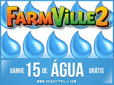 ganhe 15 agua no farmille 2 dicas cityville - FarmVille 2: Ganhe 15 Água grátis para sua fazenda 17-09-13