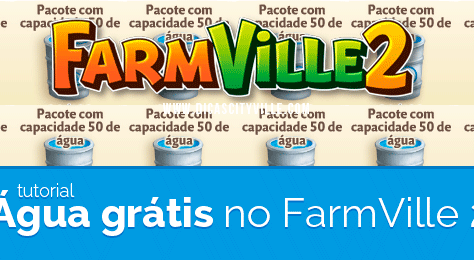 Consiga água grátis e ilimitada no FarmVille 2